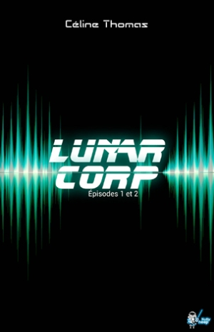 LunarCorp_pisodes1-2